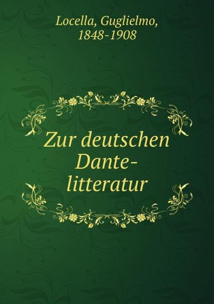 Zur deutschen Dante-litteratur