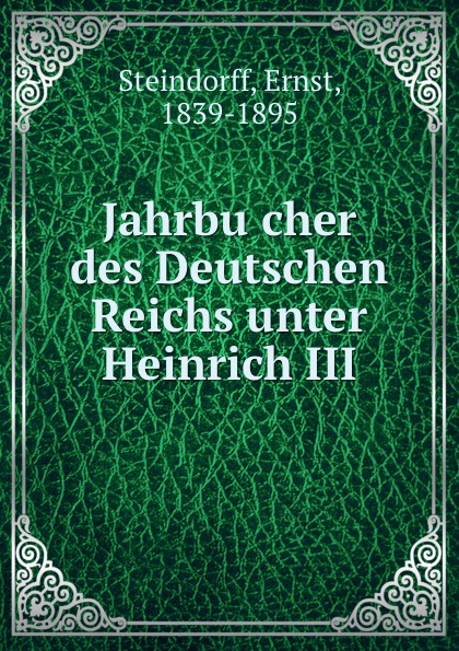 где купить Ernst Steindorff Jahrbucher des Deutschen Reichs unter Heinrich III. по лучшей цене