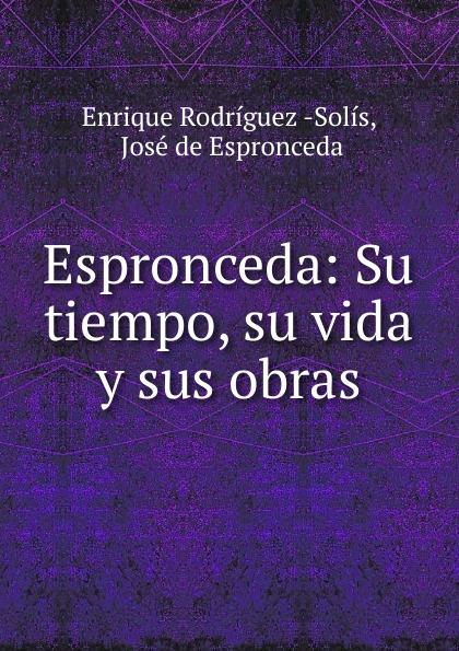 Enrique Rodríguez Solís Espronceda цена