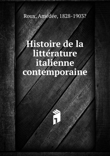 Histoire de la litterature italienne contemporaine