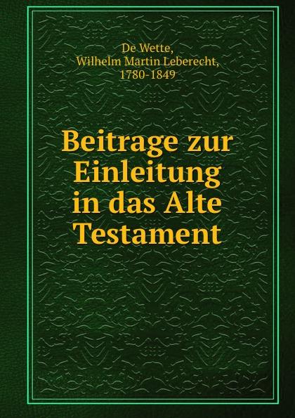 De Wette Beitrage zur Einleitung in das Alte Testament недорго, оригинальная цена