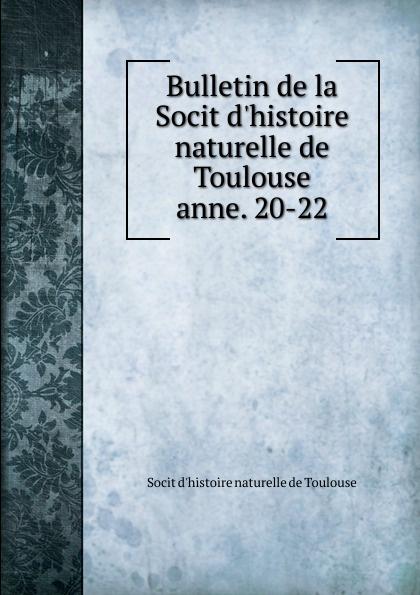Socit d'histoire naturelle de Toulouse Bulletin de la Socit d.histoire naturelle de Toulouse shaka ponk toulouse