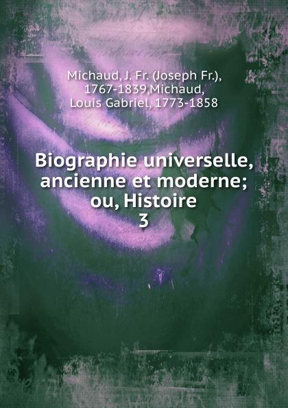 Joseph Fr. Michaud Biographie universelle, ancienne et moderne joseph fr michaud le printemps d un proscrit
