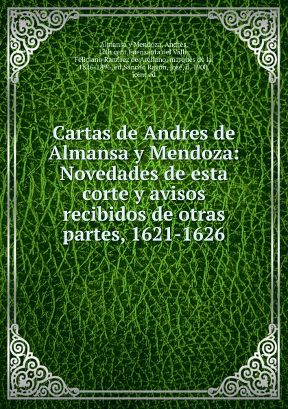 цена на Andres de Almansa y Mendoza Cartas de Andres de Almansa y Mendoza