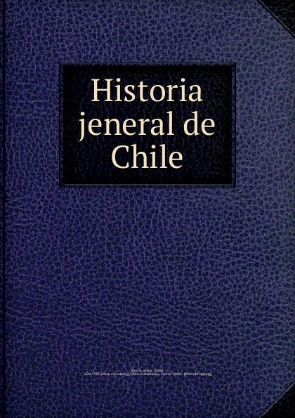 Arana Barros Historia jeneral de Chile spyair chile
