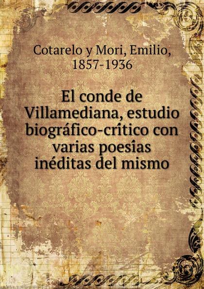 Cotarelo y Mori El conde de Villamediana, estudio biografico-critico con varias poesias ineditas del mismo mismo ремень