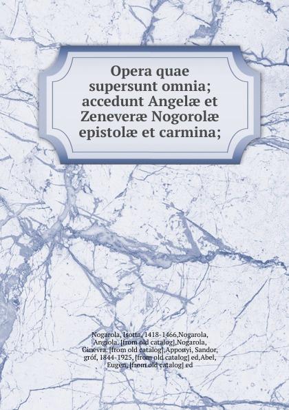 Isotta Nogarola Opera quae supersunt omnia scotus erigena joannes opera quae supersunt omnia latin edition