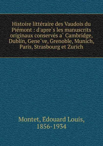 Édouard Louis Montet Histoire litteraire des Vaudois du Piemont