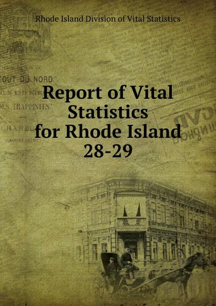 Rhode Island Division of Vital Statistics Report of Vital Statistics for Rhode Island rhode island division of vital statistics report of vital statistics for rhode island