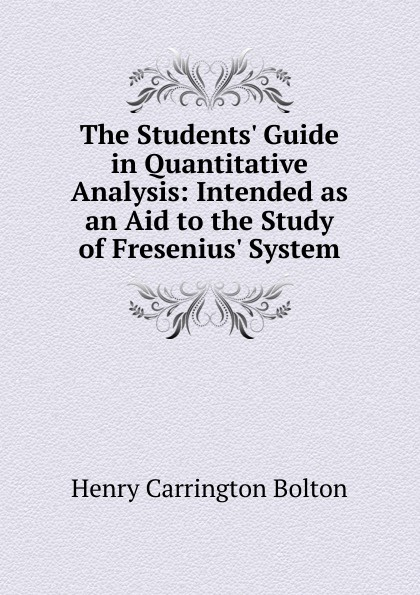 Bolton Henry Carrington The Students. Guide in Quantitative Analysis jerald pinto e quantitative investment analysis workbook