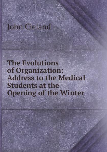 John Cleland The Evolutions of Organization jennifer cleland researching medical education