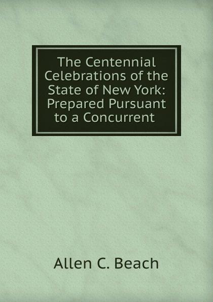 Allen C. Beach The Centennial Celebrations of the State of New York diy wooden family celebrations birthday calendar