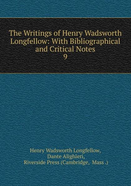 Фото - Henry Wadsworth Longfellow The Writings of Henry Wadsworth Longfellow henry wadsworth longfellow the poetical works of henry wadsworth longfellow 4