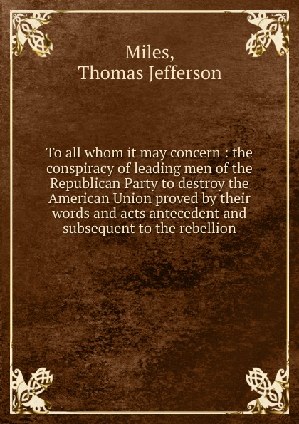 лучшая цена Thomas Jefferson Miles To all whom it may concern