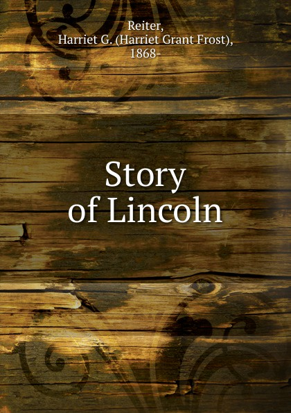 Story of Lincoln