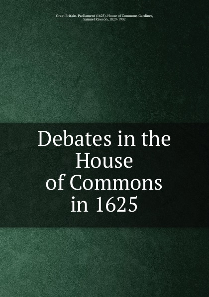 Debates in the House of Commons in 1625