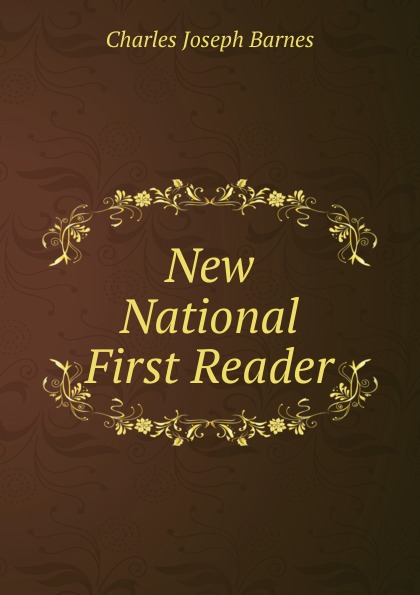 New National First Reader Редкие, забытые и малоизвестные книги, изданные с петровских времен...