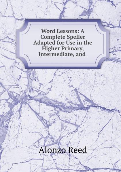 Alonzo Reed Word Lessons alonzo reed word lessons