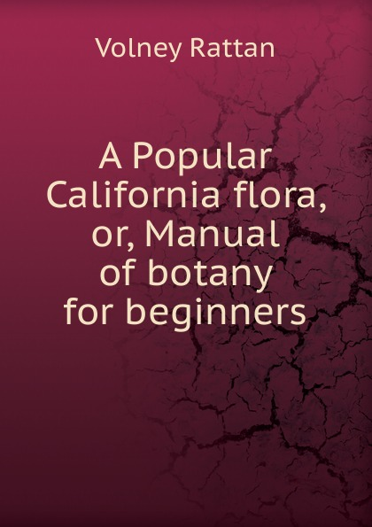 Volney Rattan A Popular California flora. Or, Manual of botany for manual grape pendant personality fashion popular long earrings
