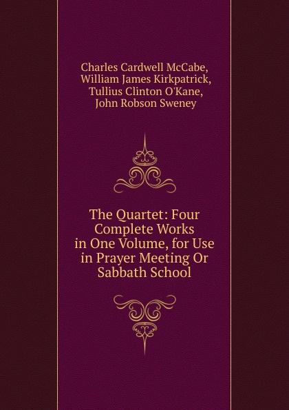 Charles Cardwell McCabe The Quartet