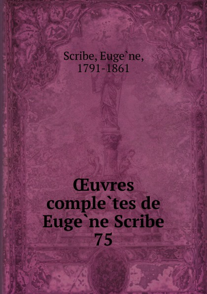 цены на Eugène Scribe Oeuvres completes de Eugene Scribe  в интернет-магазинах