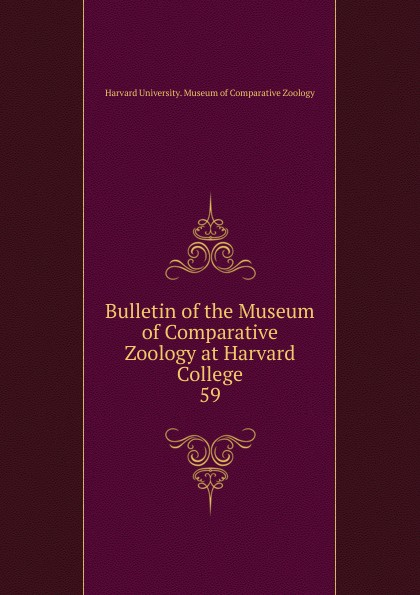 Harvard University. Museum of Comparative Zoology Bulletin of the Museum of Comparative Zoology at Harvard College m hussey sumerian tablets in the harvard semitic museum part 1