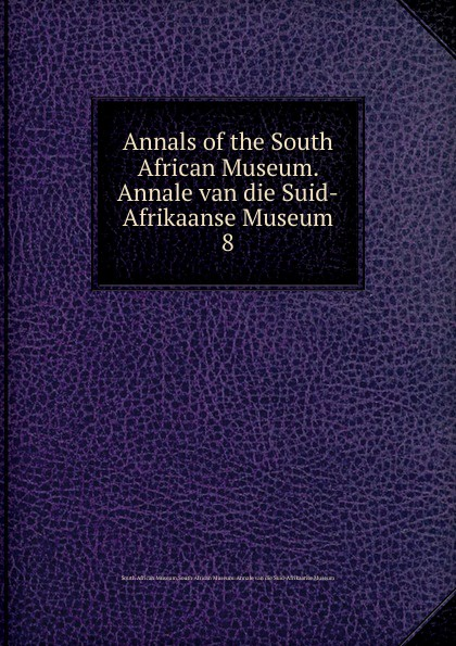 South African Museum Annals of the South African Museum. Annale van die Suid-Afrikaanse Museum movado museum classic 0607061