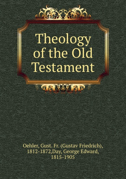 лучшая цена Gustav Friedrich Oehler Theology of the Old Testament.