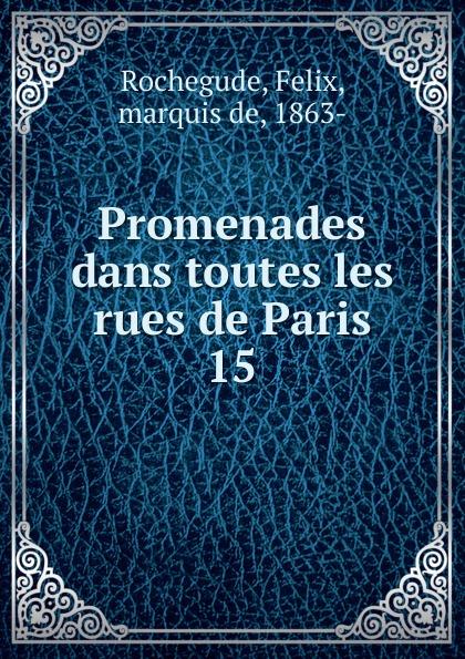 """Promenades dans toutes les rues de Paris Эта книга — репринт оригинального издания (издательство""""Paris..."""
