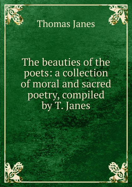 Thomas Janes The beauties of the poets