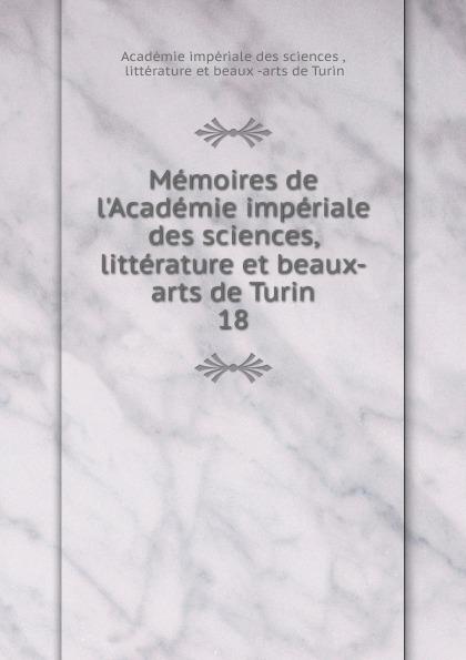Memoires de l.Academie imperiale des sciences, litterature et beaux-arts de Turin sully prudhomme l expression dans les beaux arts application de la psychologie a l etude de l artiste et des beaux arts prose 1883 french edition