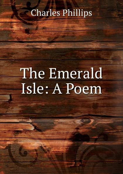 Charles Phillips The Emerald Isle стоимость