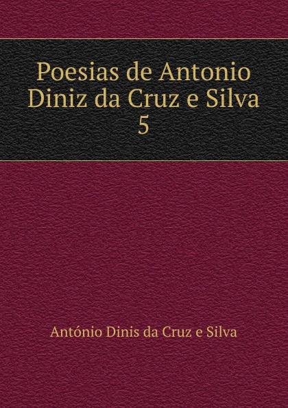 António Dinis da Cruz e Silva Poesias de Antonio Diniz