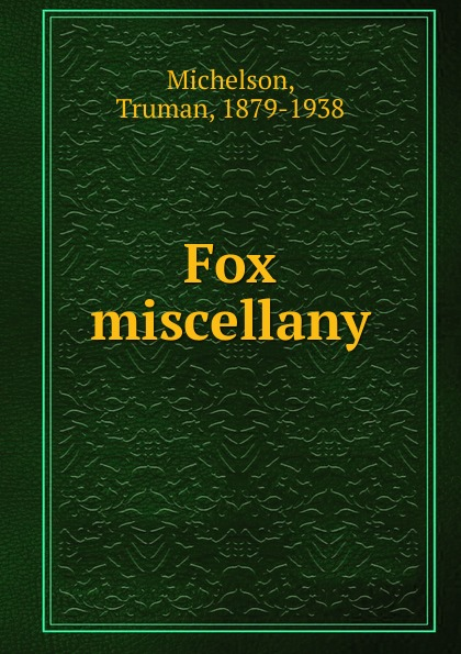 Fox miscellany Редкие, забытые и малоизвестные книги, изданные с петровских времен...