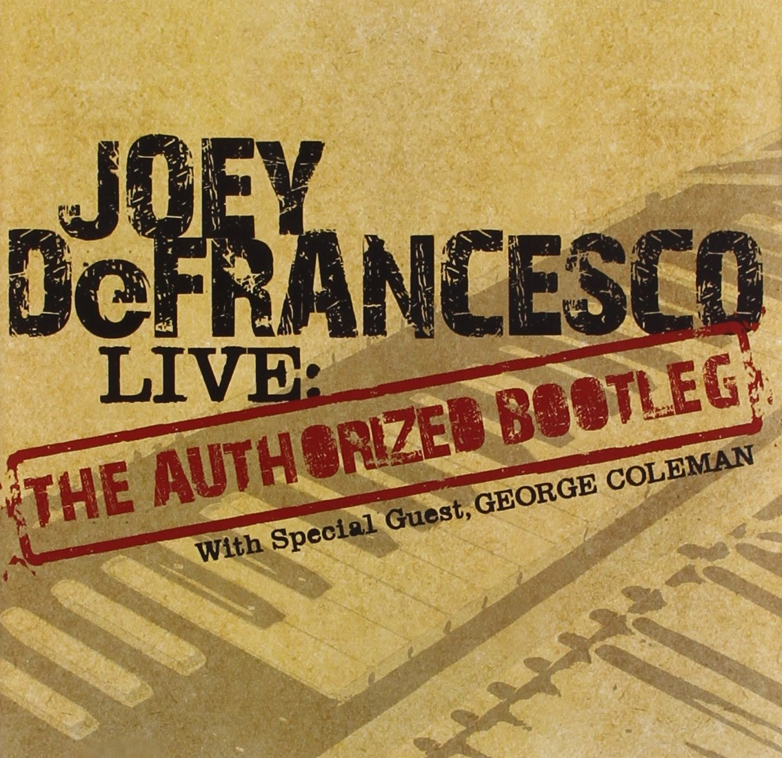 Джоуи ДеФранческо Joey DeFrancesco. Live: The Authorized Bootleg pantera far beyond bootleg live from donington