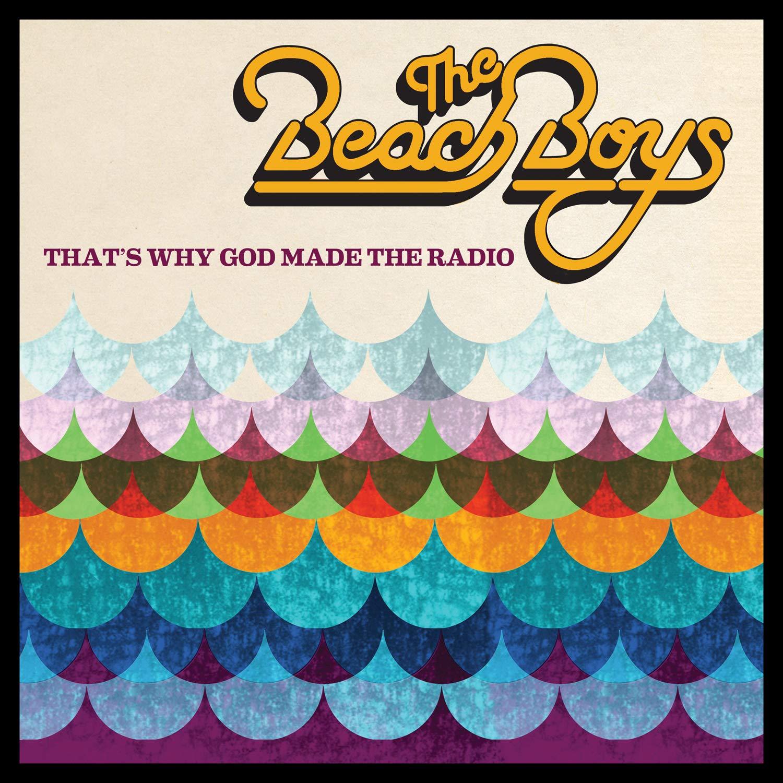 The Beach Boys The Beach Boys. That's Why God Made The Radio the beach boys the beach boys greatest surf hits