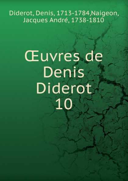 Denis Diderot Oeuvres de Denis Diderot denis diderot chefs d oeuvre