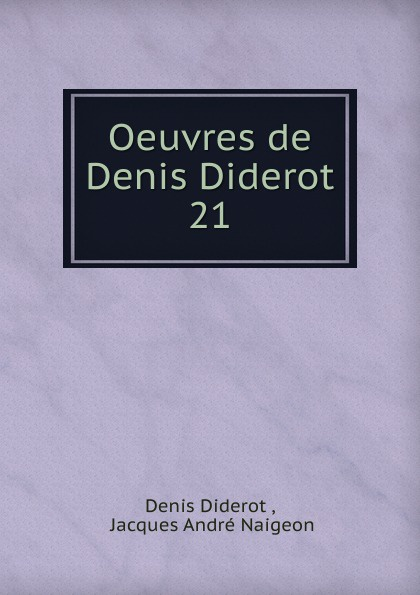 Denis Diderot Oeuvres de Denis Diderot denis diderot chefs d oeuvre de diderot
