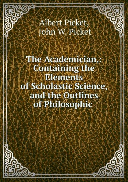 Albert Picket The Academician