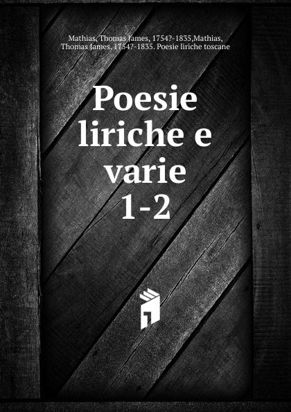 Thomas James Mathias Poesie liriche e varie. 1-2 thomas james mathias poesie italian edition