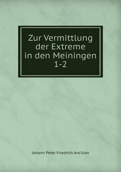 Zur Vermittlung der Extreme in den Meiningen. 1-2