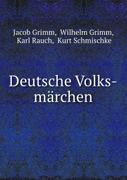 Deutsche Volks-marchen Эта книга — репринт оригинального издания 1868 года созданный...