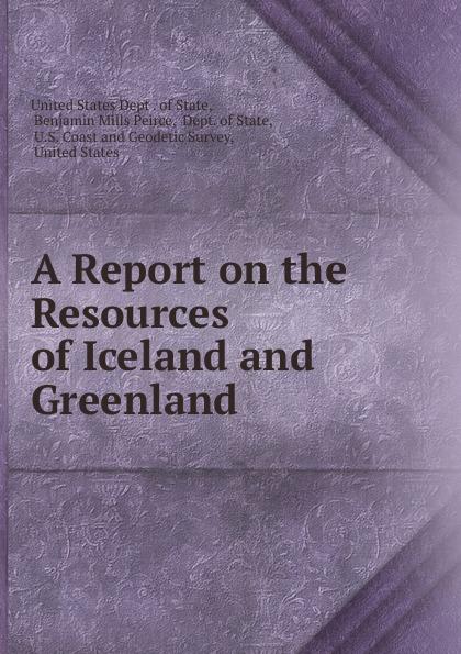 A Report on the Resources of Iceland and Greenland Редкие, забытые и малоизвестные книги, изданные с петровских времен...