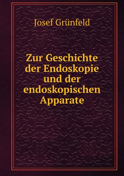 """Zur Geschichte der Endoskopie und der endoskopischen Apparate Ueberreuter'scheBuchdruckerei (M Salzer)"""", 1879 год)..."""