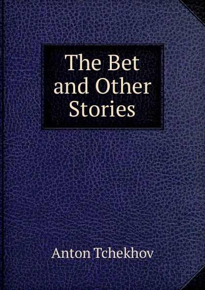 The Bet and Other Stories