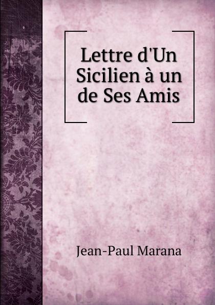 Фото - Jean-Paul Marana Lettre d.Un Sicilien a un de Ses Amis jean paul gaultier le male