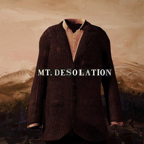 Mt. Desolation Mt. Desolation. Mt. Desolation