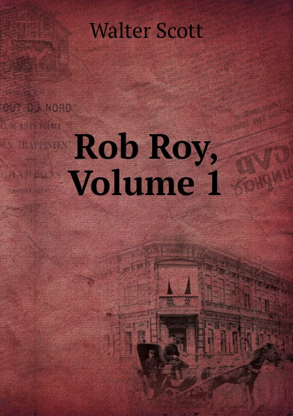 где купить Scott Walter Rob Roy, Volume 1 по лучшей цене