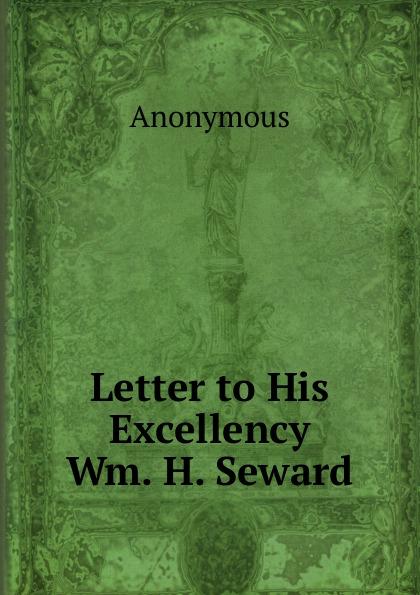 M. l'abbé Trochon Letter to His Excellency Wm. H. Seward.