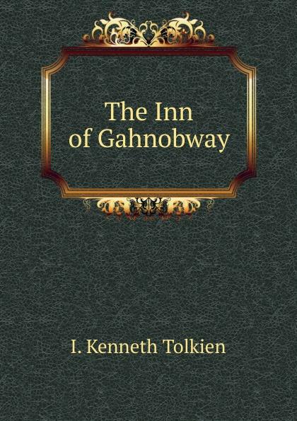 The Inn of Gahnobway